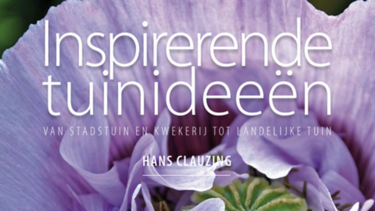 Hans Clauzing heeft Inspirerende Tuinideeën